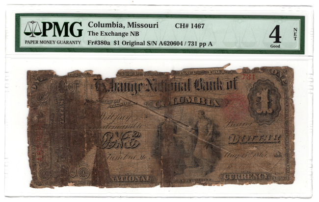 Original Series $1 - Columbia, MO Charter #1467 - PMG Good-4/stained